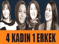 Bir Erkeğe 4 Kadın