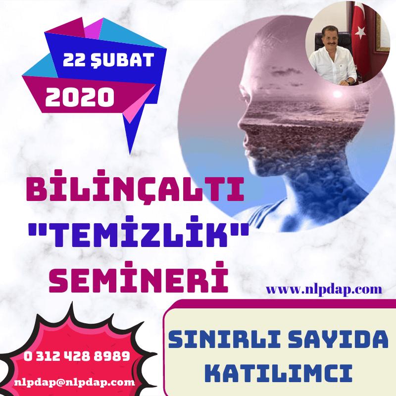 """MUSTAFA KILINÇ İLE """"BİLİNÇALTI TEMİZLİK SEMİNERİ"""" - 22 ŞUBAT 2020"""