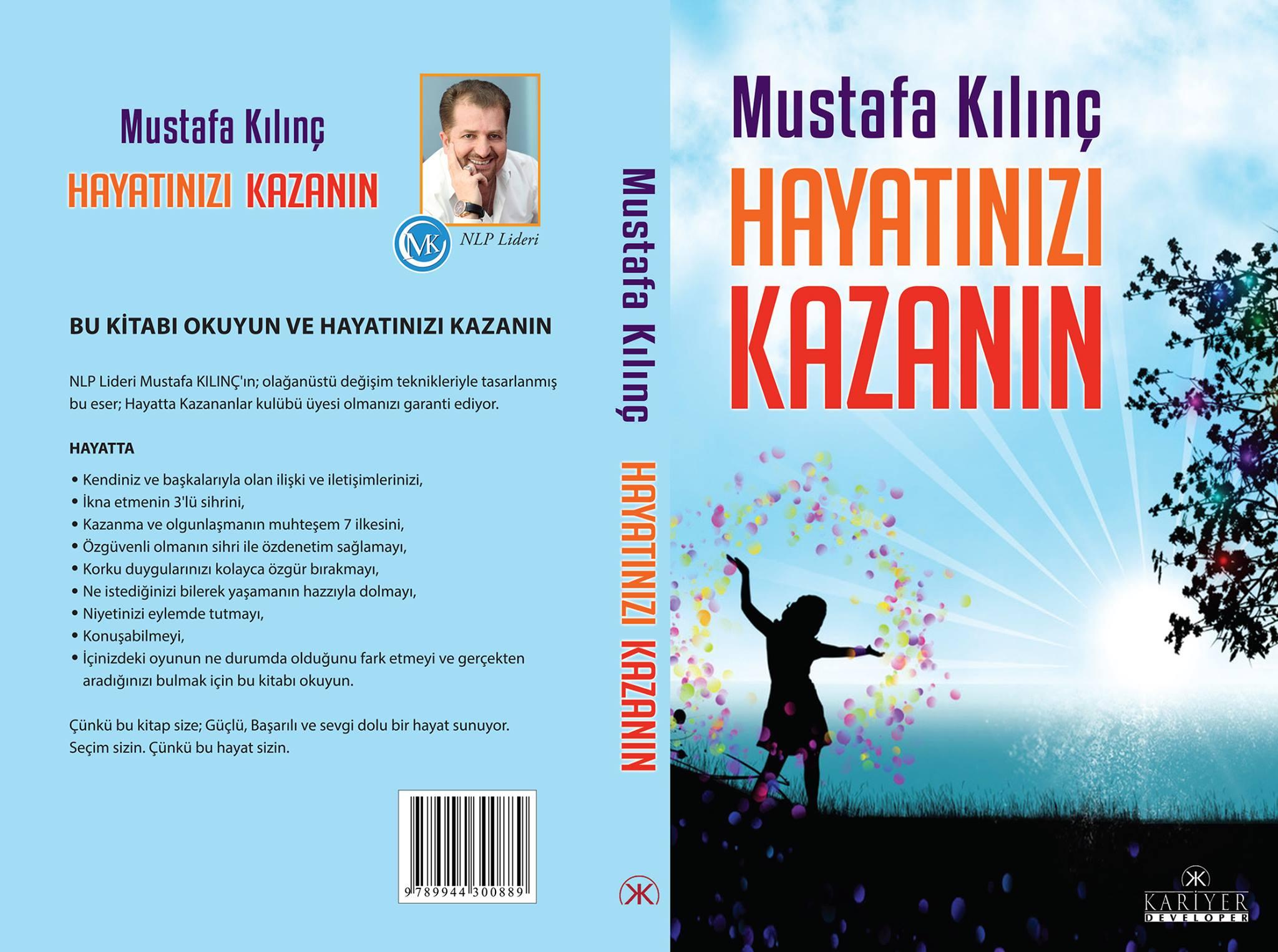 MUSTAFA KILINÇ - HAYATINIZI KAZANIN