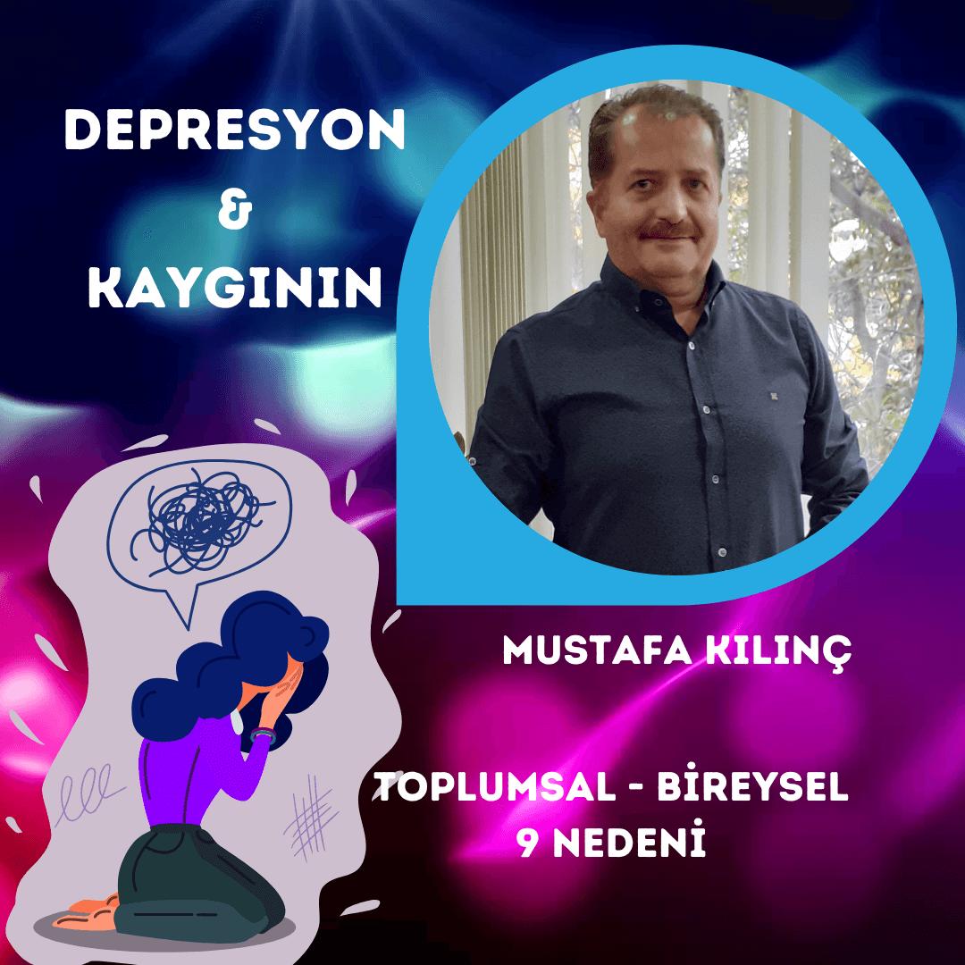 Depresyon ve Kaygının Toplumsal – Bireysel 9 Nedeni