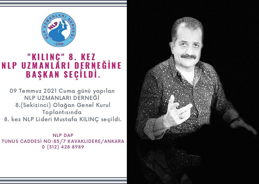 Mustafa Kılınç Nlp Uzmanları 8. Olağan Genel Kurulunda Dernek Başkanlığına Seçildi
