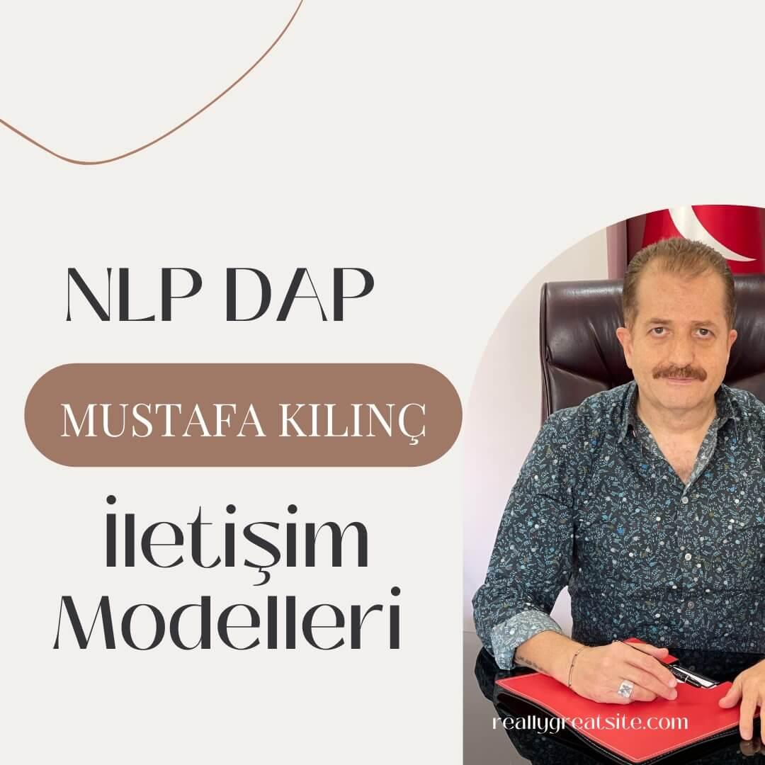NLP DAP Mustafa Kılınç İletişim Modelleri