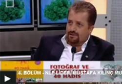 NLP Lideri Mustafa Kılınç Mutlu Yaşam Programında 3. Bölüm
