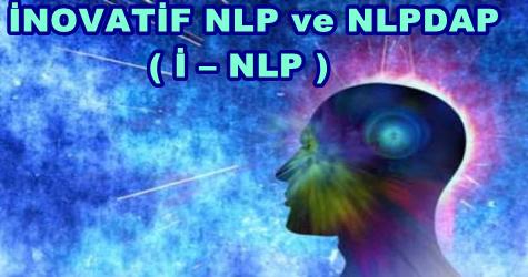 İNOVATİF NLP ve NLPDAP ( İ – NLP )