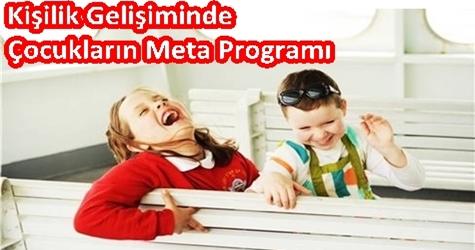Kişilik Gelişiminde Çocukların Meta Programı